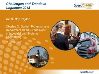 Challenges and Trends in Logistics: 2013