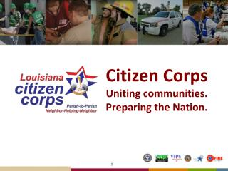 Citizen Corps Uniting communities.  Preparing the Nation.