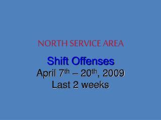 NORTH SERVICE AREA
