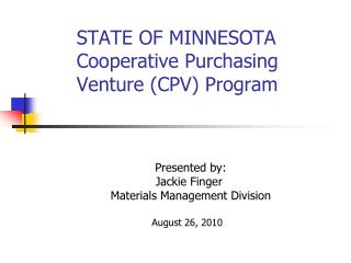 STATE OF MINNESOTA 	Cooperative Purchasing 	Venture (CPV) Program