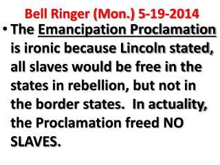 Bell Ringer (Mon.) 5-19-2014