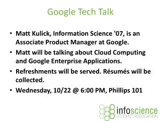 Google Tech Talk