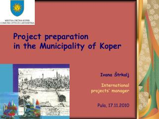 Project preparation  in the Municipality of Koper