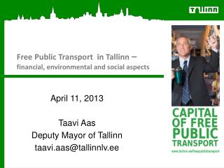 Free Public Transport  in Tallinn  – financial, environmental and social aspects