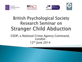 British Psychological Society Research Seminar on  Stranger  Child  Abduction