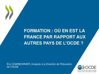 Formation : où en est la France par rapport aux autres pays de l'OCDE ?