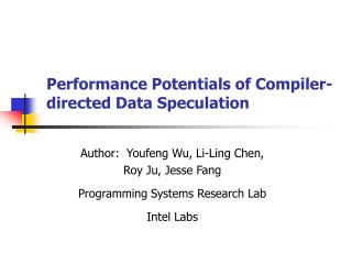 Performance Potentials of Compiler-directed Data Speculation