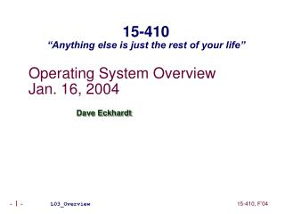 Operating System Overview Jan. 16, 2004