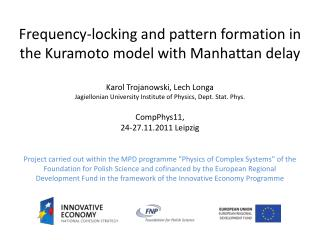 Frequency-locking  and  pattern formation in the Kuramoto  model  with  Manhattan  delay