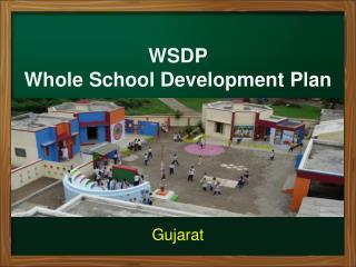 WSDP Whole School Development Plan