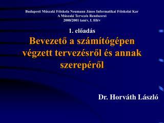 Dr. Horváth László