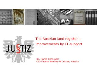 The Austrian land register � improvements by IT-support