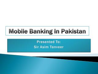 Mobile Banking In Pakistan