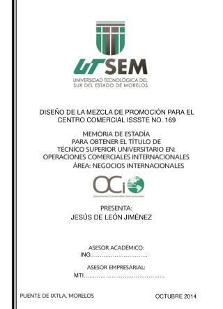 DISEÑO DE LA MEZCLA DE PROMOCIÓN PARA EL CENTRO COMERCIAL ISSSTE NO. 169