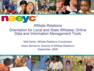 Affiliate Relations Orientation for Local and State Affiliates: Online Data and Information Management Tools  Matt Seile
