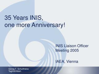 35 Years INIS,  one more Anniversary!