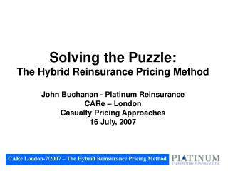 CARe London-7/2007 – The Hybrid Reinsurance Pricing Method