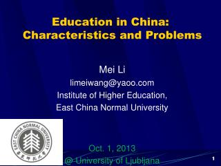 Education in China:  Characteristics and Problems