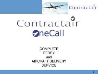 COMPLETE FERRY and AIRCRAFT DELIVERY SERVICE