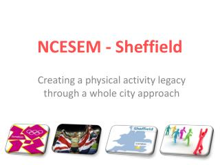 NCESEM - Sheffield
