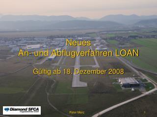Neues                                       An- und Abflugverfahren LOAN