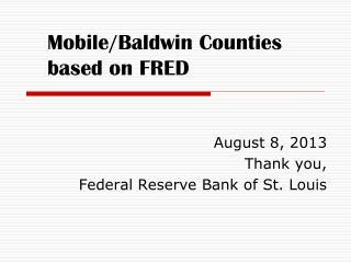 Mobile/Baldwin Counties based on FRED
