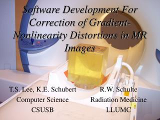 Software Development For Correction of Gradient-Nonlinearity Distortions in MR Images