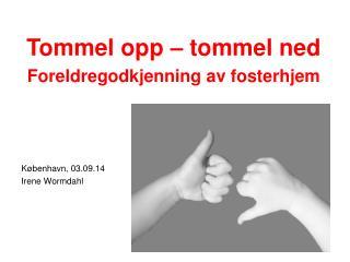 København,  03.09.14 Irene Wormdahl