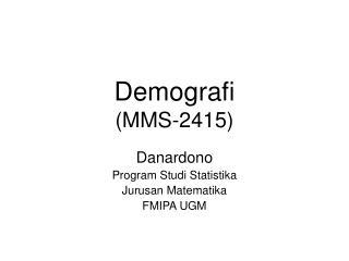 Demografi  (MMS-2415)