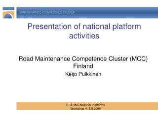Presentation of national platform activities