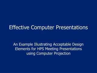 Effective Computer Presentations
