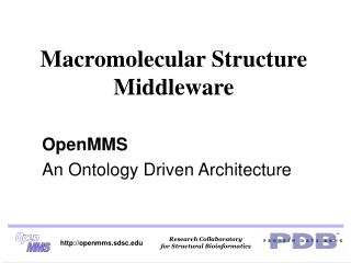 Macromolecular Structure Middleware