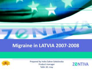 Migraine in  LATVIA  2007-2008