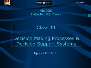 Class 11 Decision Making Processes & Decision Support Systems
