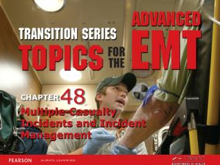 Multiple-Casualty Incidents and Incident Management