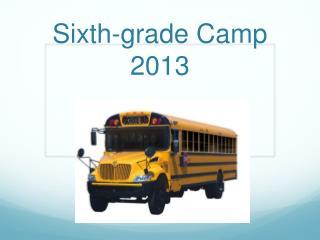 Sixth-grade  Camp 2013
