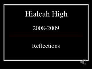 Hialeah High