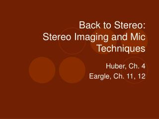 Back to Stereo: Stereo Imaging and Mic Techniques