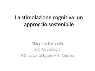 La stimolazione cognitiva: un approccio sostenibile