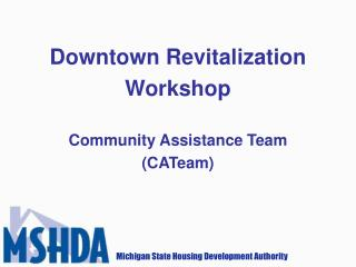 Downtown Revitalization Workshop Community Assistance Team (CATeam)