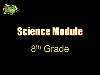 Science Module 8th Grade TAKS Objective 3