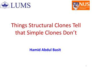 Things Structural Clones Tell that Simple Clones Don't