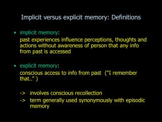 Implicit versus explicit memory: Definitions