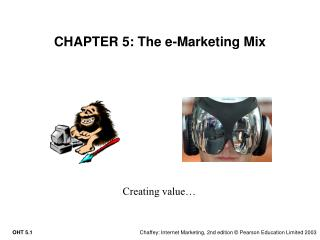 CHAPTER 5: The e-Marketing Mix