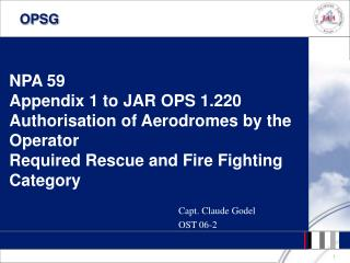 NPA 59 Appendix 1 to JAR OPS 1.220 Authorisation of Aerodromes by the Operator  Required Rescue and Fire Fighting Catego