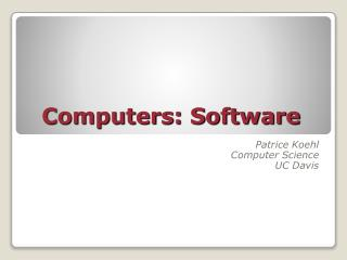 Computers: Software