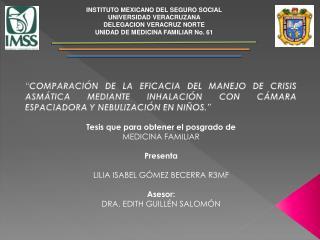 INSTITUTO MEXICANO DEL SEGURO SOCIAL UNIVERSIDAD VERACRUZANA  DELEGACION VERACRUZ NORTE