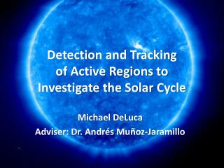 Detection and Tracking  of Active Regions to  Investigate the Solar Cycle