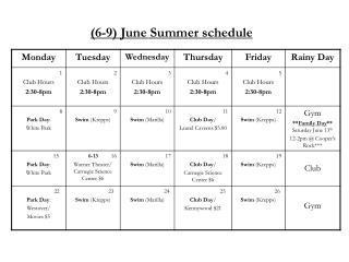 (6-9) June Summer schedule