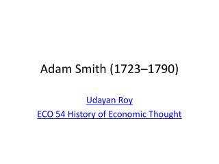 Adam Smith 1723 1790